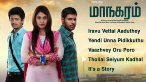 Tamil Movie Maanagaram Mp3 Songs Download – Iravu Vettai Aaduthey, Yendi Unna Pidikkuthu