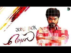 Tamil Movie Mersal MP3 Songs Download – Aalaporaan Thamizhan, Neethanae, Maacho, Mersal Arasan,