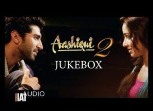 Hindi Movie Aashiqui 2 MP3 Songs Download – Tum Hi Ho, Chahun Main Ya Naa, Sunn Raha Hai, Piya Aaye Na, Bhula Dena